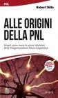Alle Origini della PNL (eBook) Robert Dilts