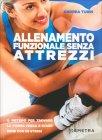L'Allenamento Funzionale Senza Attrezzi Andrea Turri