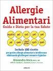 Allergie Alimentari - Guida e Dieta per la Tua Salute Alexandra Anca