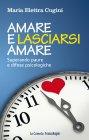 Amare e Lasciarsi Amare - eBook Maria Elettra Cugini