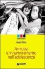 Amicizia e Innamoramento nell'Adolescenza (eBook)