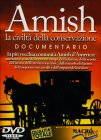 Amish - Documentario in DVD John L. Ruth