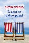 L'Amore a Due Passi - Catena Fiorello
