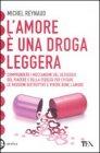 L'Amore è una Droga Leggera