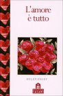 L'Amore � Tutto Helen Exley
