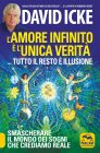 L'Amore Infinito � l'Unica Verit� - David Icke