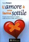 L'Amore è una Lama Sottile Paola Pompei