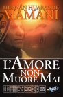 L'Amore Non Muore Mai - Hernàn Huarache Mamani
