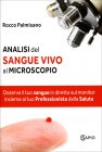 Analisi del Sangue Vivo al Microscopio Rocco Palmisano