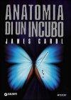 Anatomia di un Incubo - James Carol