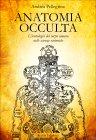 Anatomia Occulta Andrea Pellegrino