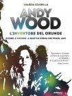Andy Wood: L'Inventore del Grunge eBook Valeria Sgarella