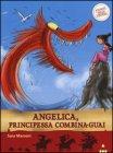 Angelica, Principessa Combina-Guai Sara Marconi