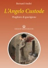L'Angelo Custode - Preghiere di Guarigione