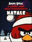 Angry Birds - Il Grande Libro degli Scarabocchi di Natale