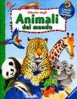 Atlante degli Animali del Mondo Anne Ebert