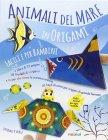 Animali del Mare in Origami Pasquale D'auria