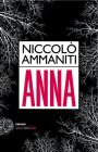 Anna - Niccol� Ammaniti