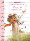 Anna dai Capelli rossi - Lucy Maud Montgomery