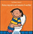 Anna Impara ad Usare il Water - Kathleen Amant