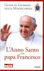 L'Anno Santo con Papa Francesco Natale Benazzi