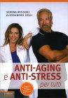 Anti Aging e Anti Stress per Tutti Serena Missori
