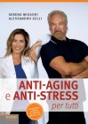Anti Aging e Anti Stress per Tutti eBook