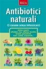 Antibiotici Naturali - eBook Istituto Riza di Medicina Psicosomatica