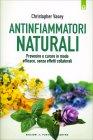 Antinfiammatori Naturali Christopher Vasey