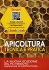 Apicoltura: Tecnica e Pratica Alessandro Pistoia