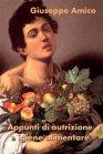 Appunti di Nutrizione e Igiene Alimentare (eBook) Giuseppe Amico