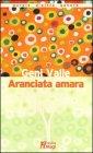 Aranciata Amara Geni Valle
