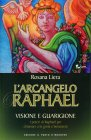 L'Arcangelo Raphael Rosana Liera