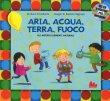 Aria, Acqua Terra, e Fuoco - Giuliano Crivellente