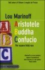 Aristotele Buddha Confucio