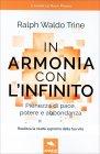 In Armonia con l'Infinito Ralph Waldo Trine