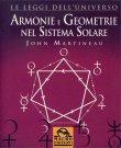Armonie e Geometrie nel Sistema Solare John Martineau