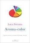 Aroma-Color Luca Fortuna
