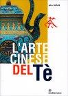 L'Arte Cinese del Té John Blofeld