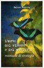 L'Arte del Vivere e del Morire... Walter Ferrero
