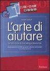 L'Arte di Aiutare - 2 Libri con CD-Rom
