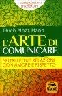 L'Arte di Comunicare Thich Nhat Hanh