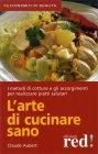 L'Arte di Cucinare Sano Claude Aubert