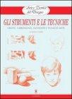 Arte e Tecnica del Disegno 1: Gli Strumenti e le Tecniche (eBook)