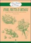 Arte e Tecnica del Disegno 9: Fiori, Frutta e Ortaggi (eBook)