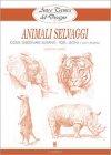 Arte e Tecnica del Disegno: Animali Selvaggi Giovanni Civardi
