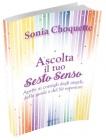 Ascolta il Tuo Sesto Senso Sonia Choquette