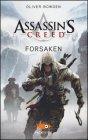 Assassin's Creed - Forsaken Oliver Bowden