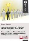 Assumere Talenti (eBook) Marco Germani