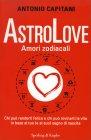 AstroLove - Amori Zodiacali Antonio Capitani